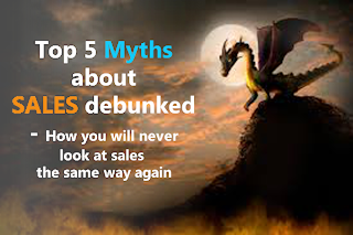Top 5 Myths of Sales Debunked