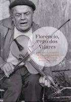 http://musicaengalego.blogspot.com.es/2014/06/florencio-cego-dos-vilares.html
