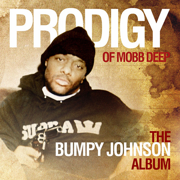 Prodigy   The Bumpy Johnson Album 2012