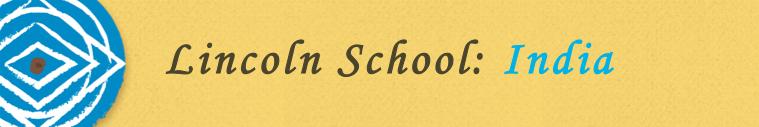 Lincoln School- India- 2015