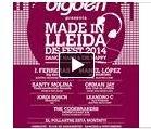 Made in Lleida - dj - bigben, festival, golmes, lleida, Mollerussa, mp3, prensa, radio,