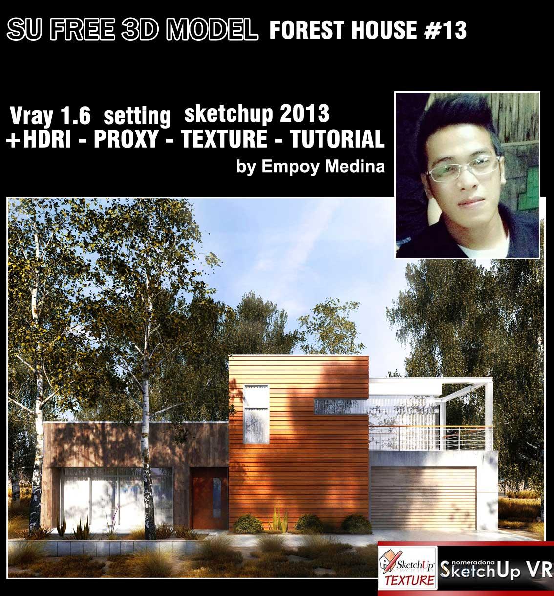 SU 3D MODEL FOREST HOUSE #13 U0026 TUTORIAL
