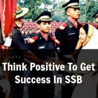 Think Positive To Get Success In SSB