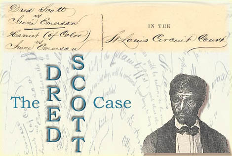 the dred scott case and the civil war Dred scott v sandford (1857) in  first, the court argued that they could not entertain scott's case because federal courts,  following the civil war,.