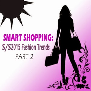 Fashion Trends SS 2015