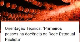 Orientação Técnica: Primeiros passos na docência na Rede Estadual Paulista