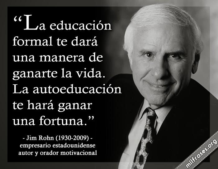 frases y videos de Jim Rohn fue un empresario estadounidense, autor y orador motivacional.