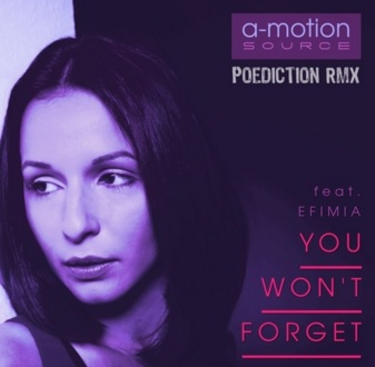 A-motion Source feat. Efimia - You Won't forget