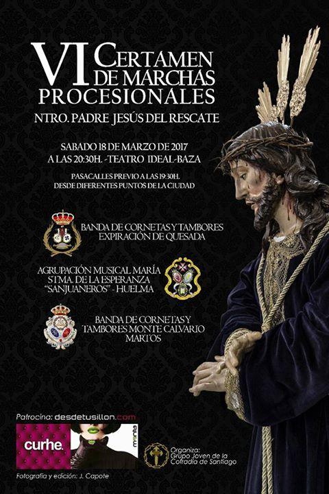"""VI CERTAMEN DE MARCHAS PROCESIONALES """"NTRO. PADRE JESUS DEL RESCATE"""" DE BAZA"""