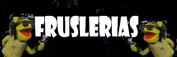 Fruslerias