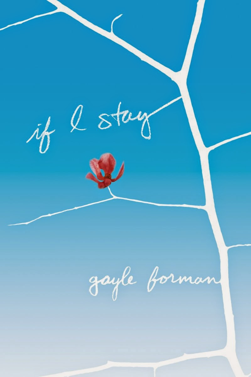 Book Review: If I Stay (If I Stay, book 1), By Gayle Forman
