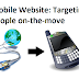 Mobile Website: Targeting people on-the-move