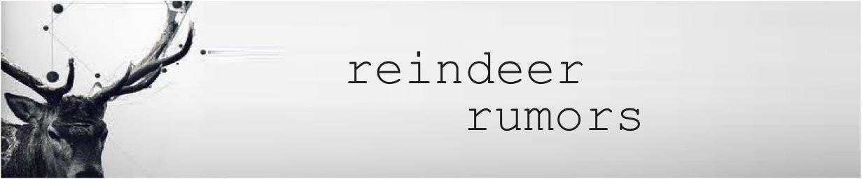 reindeer rumors