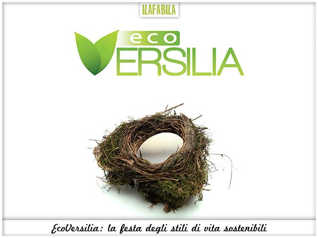 EcoVersilia: la festa degli stili di vita sostenibili