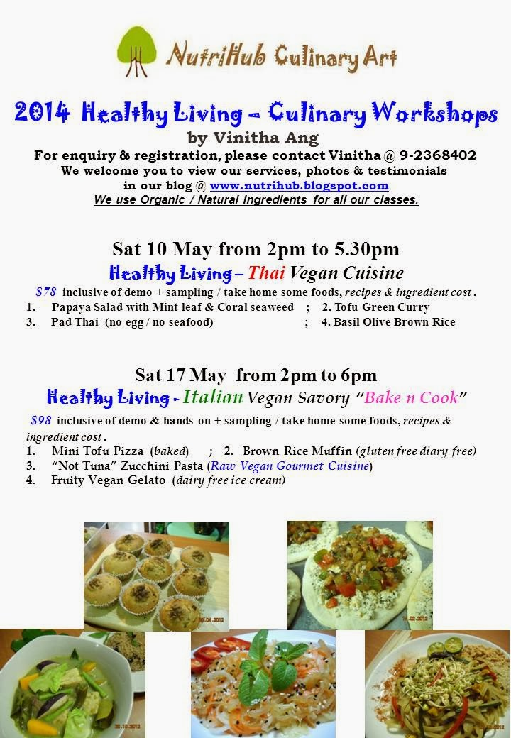 May 2014  Vegan Culinary Class - Register for 2 classes or with yr friends, get 10% discount.