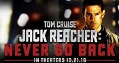 Jack Reacher: Never Go Back Movie Trailer, Release Date, Cast, 1st Look, Poster, Videos, Wiki