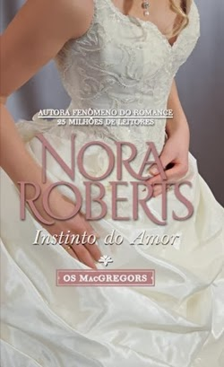 Instinto do amor - Nora Roberts