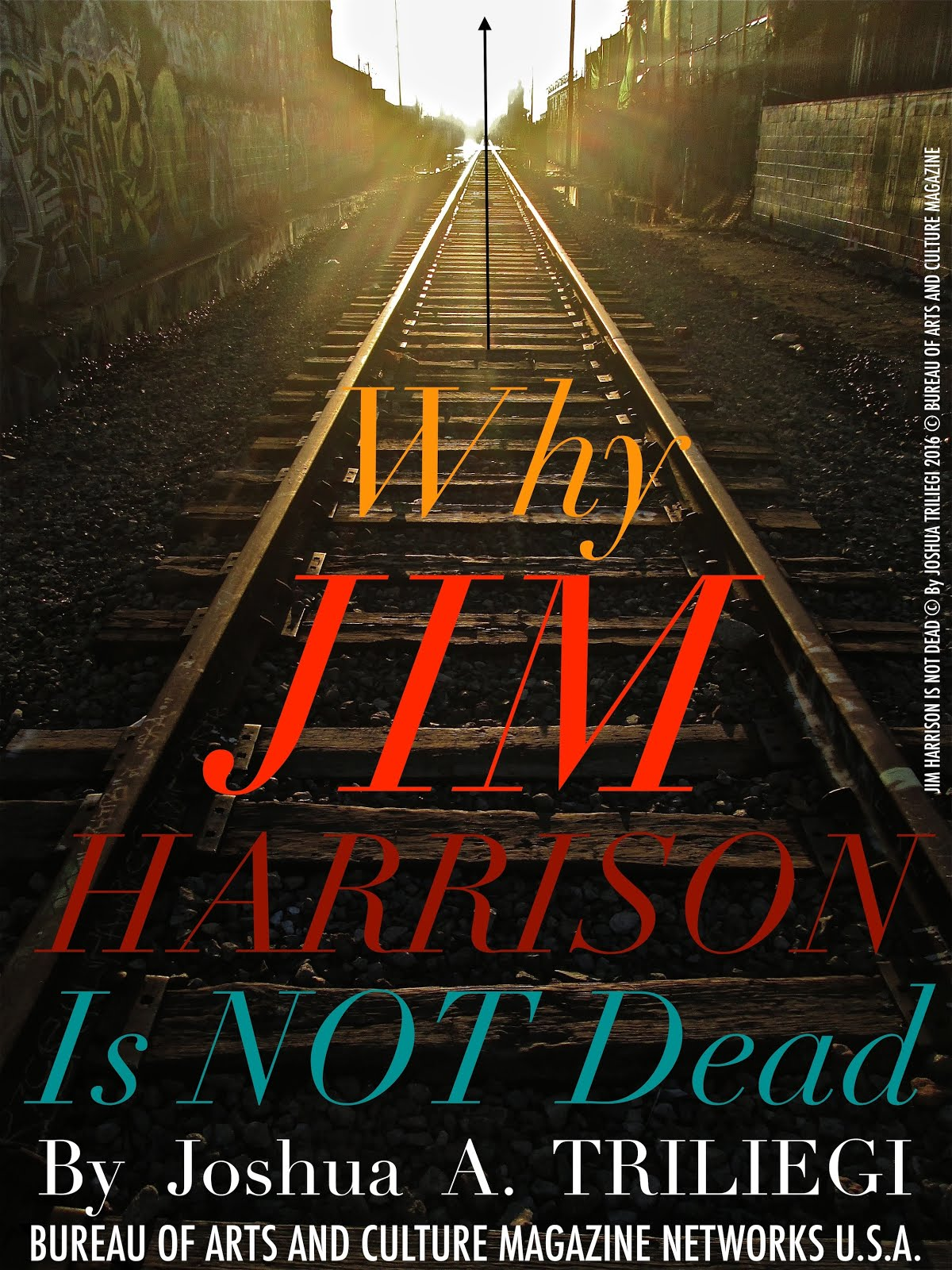Mr. JIM HARRISON is Not DEAD !