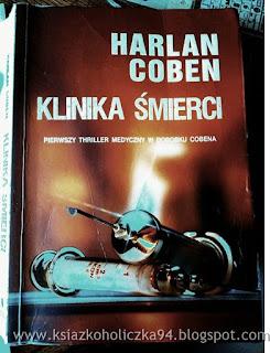 """Klinika śmierci""- Harlan Coben"