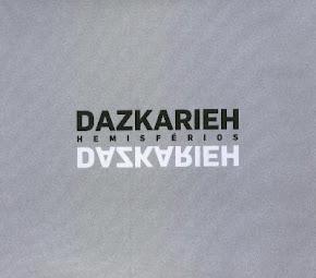 Dazkarieh - Caminhos Turvos