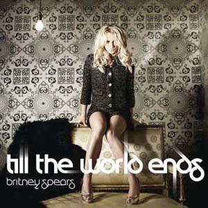 Britney Spears - Till The World Ends Lyrics | Letras | Lirik | Tekst | Text | Testo | Paroles - Source: mp3junkyard.blogspot.com
