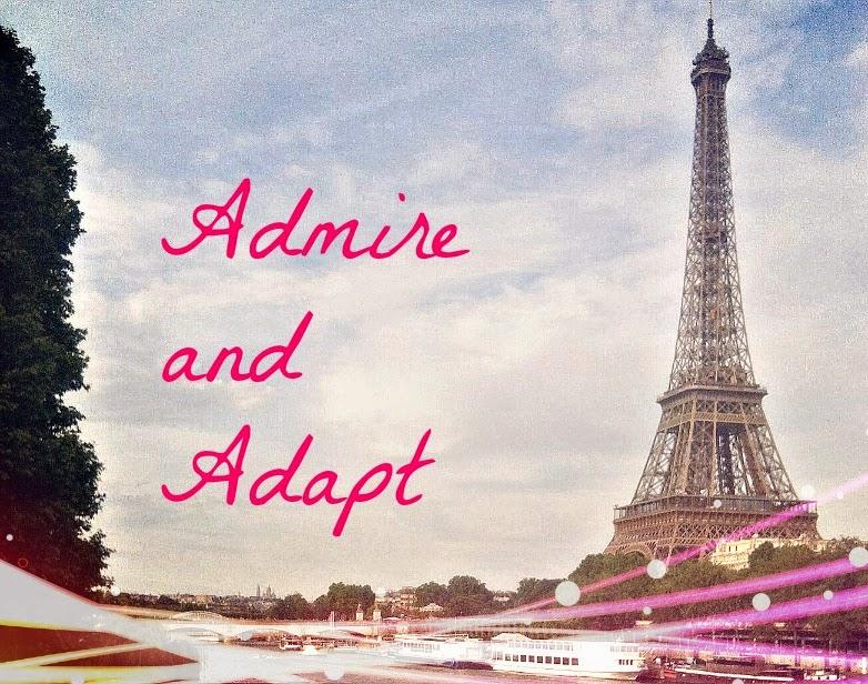 Admire and Adapt