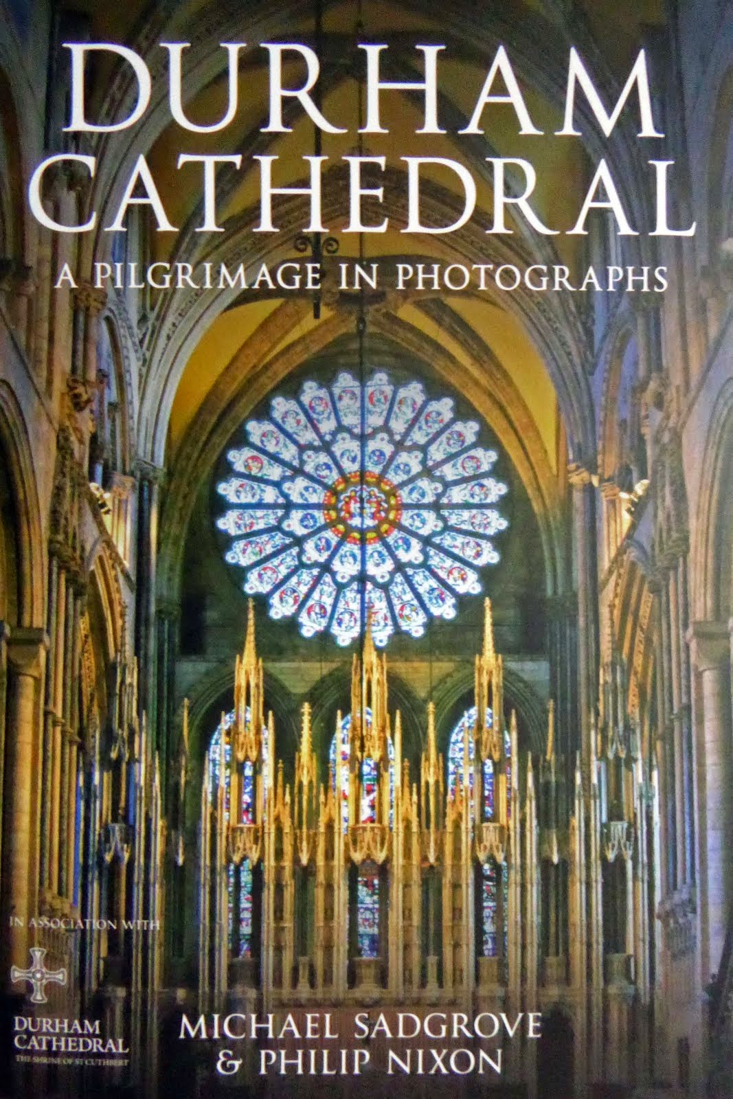 Durham Cathedral: a pilgrimage in photographs