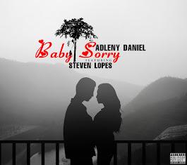 Adleny Daniel - Sorry (Feat Steven Lopes) [Big Family]