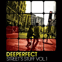 Deeperfect Street's Stuff Vol 1