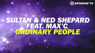 Sultan + Ned Shepard feat. Max'C - Ordinary People cover lyrics