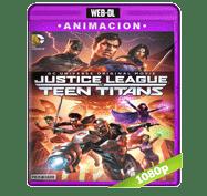 Justice League vs. Teen Titans (2016) Web-DL 1080p Audio Dual Latino/Ingles 5.1