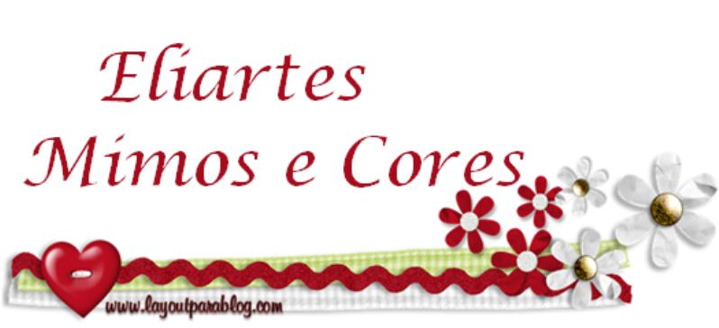 Eliartes Mimos e Cores