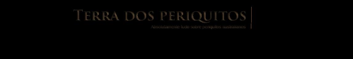 Portal Terra dos Periquitos - Absolutamente tudo sobre periquitos australianos