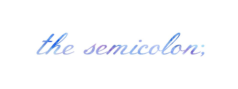 the semicolon;