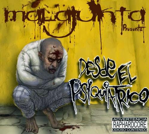 Malajunta - Desde El Psiquiátrico (2013)