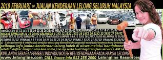 1-28/02/2019 - JUALAN KENDERAAN LELONG SELURUH MALAYSIA & SEKITAR KLANG VALLEY-SGR/K L