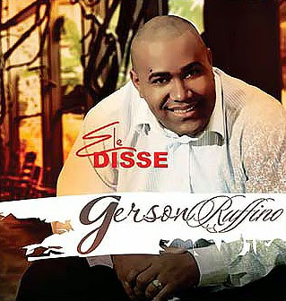 Gerson Rufino - Ele Disse 2013