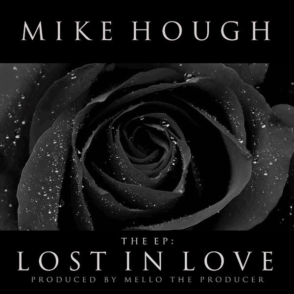 Mike Hough - Lost In Love (Produced By Mello the Producer) Cover