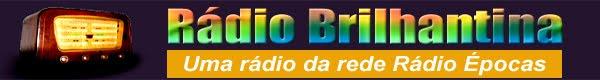 RÁDIO BRILHANTINA sua rádio saudades