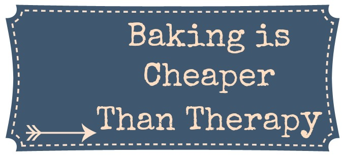 Baking is Cheaper than Therapy