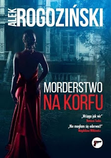 Morderstwo na Korfu - Alek Rogoziński