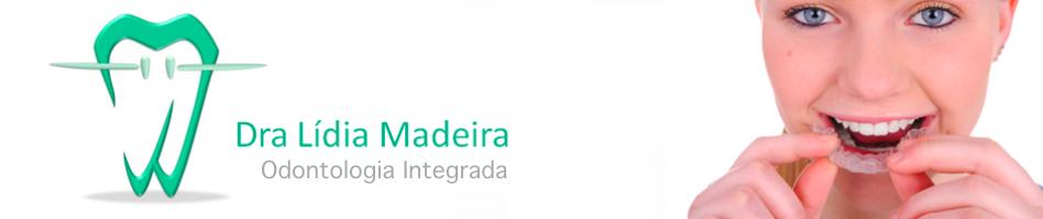 Dra. Lídia Madeira - Odontologia em Campinas