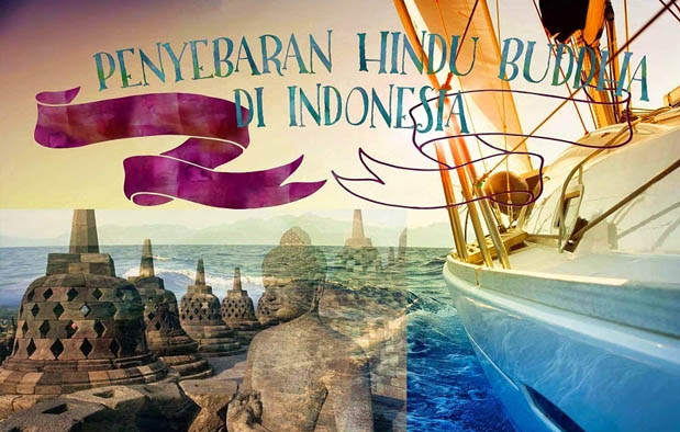 5 Teori Kedatangan Agama Hindu-Buddha di Indonesia