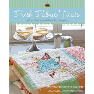 FRESH FABRIC TREATS Quilt Book by your favorite Moda Bake Shop designers