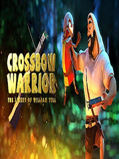 Download - Crossbow Warrior - The Legend of William Tell - PC - [Torrent]