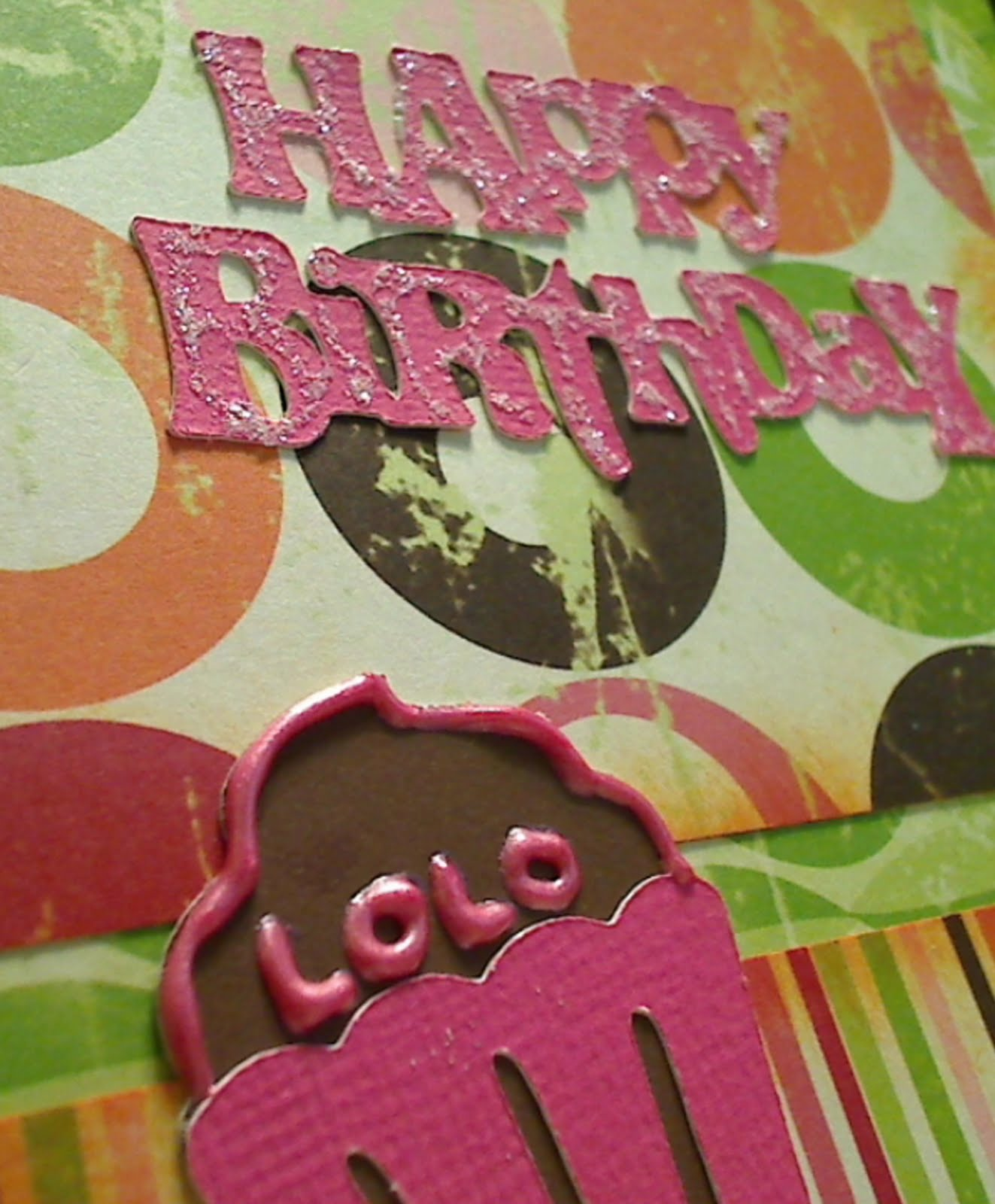 Lolo S Cakes Sweets: Scrap Addict's Attic: Happy Birthday Lolo