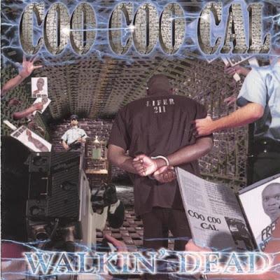 Coo Coo Cal – Walkin Dead (CD) (1999) (320 kbps)