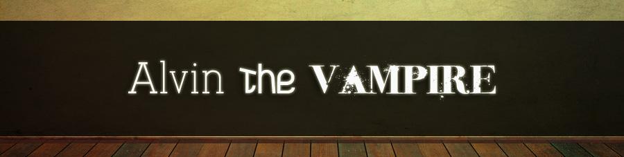 Alvin The Vampire