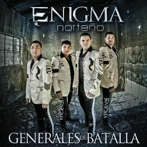 ENIGMA NORTEÑO - GENERALES DE BATALLA (2012)