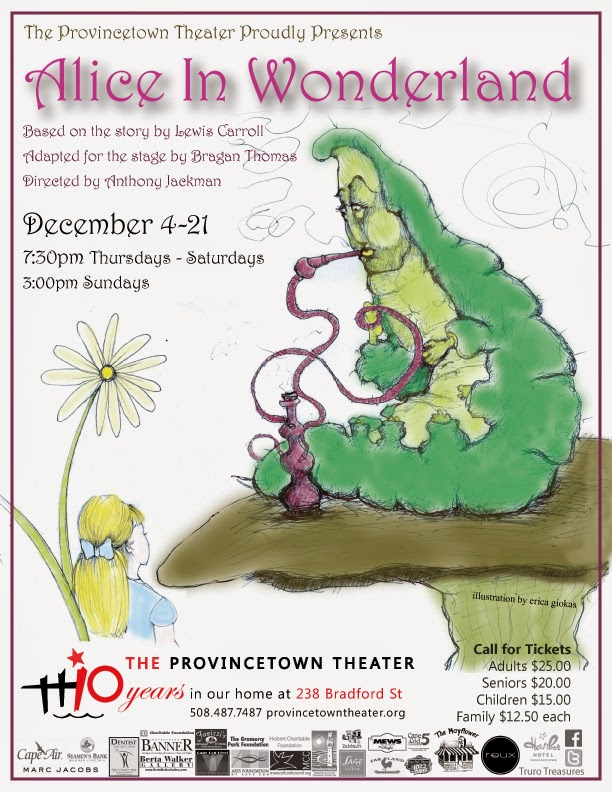 #Provincetown Theater Alice In Wonderland opens Dec 4th!